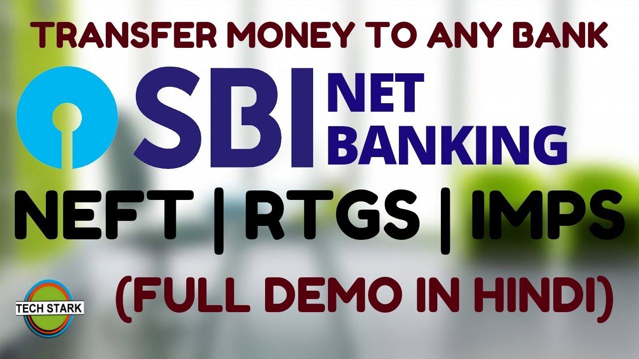 Strak Design Bank.How To Transfer Money From Sbi To Any Bank 2019 Net Banking