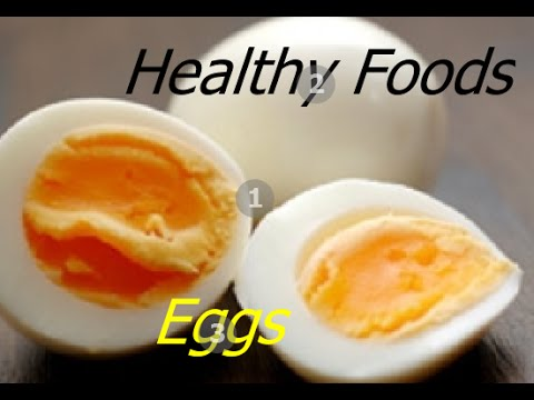 Benefits Of Eggs As A Healthy Food - Eat Eggs For Breakfast Or Healthy Snack
