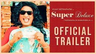 Super Deluxe - Official Trailer | Vijay Sethupathi, Samantha, Ramya Krishnan | Reaction