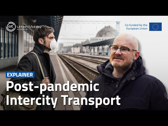 How is inter-city transport set to be shaped by the pandemic?