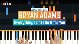 "How To Play ""(Everything I Do) I Do It For You"" by Bryan Adams 