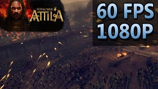 Total War: ATTILA | PC Gameplay | EXTREME | 60 FPS | 1080P