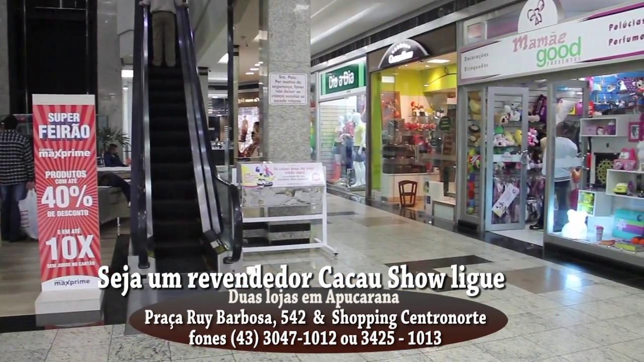 d6acd0f7138 CACAU SHOW APUCARANA SHOPPING CENTRO NORTE - YouTube