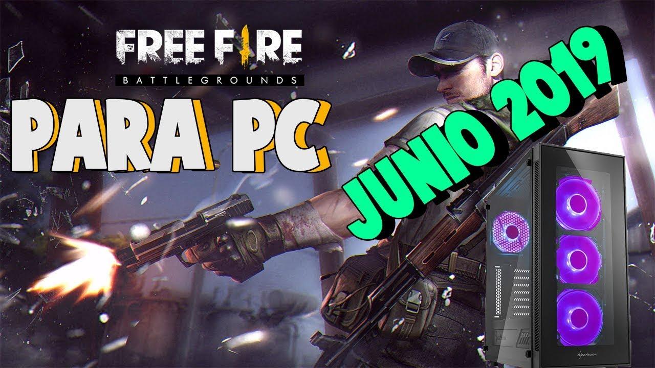 DESCARGAR FREE FIRE PARA PC |JUNIO 2019|[F…