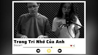 Trong Trí Nhớ Của Anh - Nguyễn Trần Trung Quân (Cover) || #SPAGEN