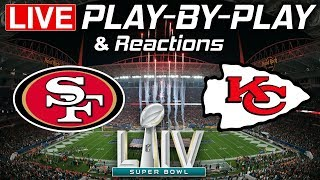 49ers vs Chiefs Super Bowl 54 | Live Play-By-Play & Reactions