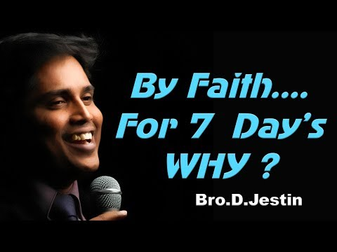 """6.8.17 - Sunday Service (Edited) """" By Faith... For 7 days...Why?(HD) Message by Bro.D.Jestin"""