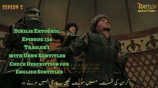Dirilis Ertuğrul Episode 134 Trailer 1 with Urdu Subtitles