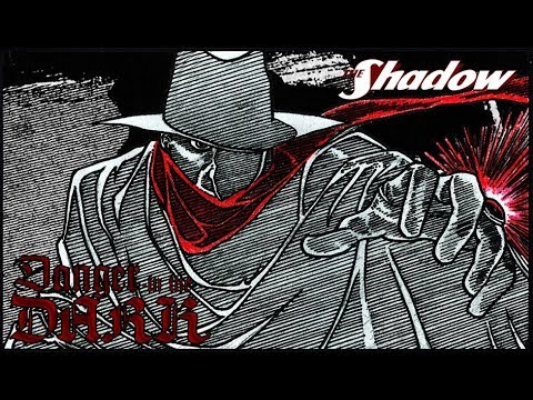 The Shadow: DANGER IN THE DARK (Radio RE-CREATION) streaming vf