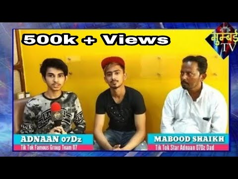 Tik Tok Team 07 Ke Adnaan 07dz Aur Unke Dad Mabood Shaikh Ka Exclusive Interview. | MUMBAI TV |