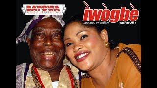 IWOGBE MIRROR / ADEBAYO FALETI / AWARD WINNING MOVIE with  KUNLE AFOLAYAN / TOYIN ASEWO