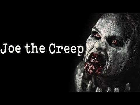 """Joe the Creep"" Creepypasta"
