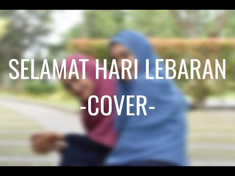 Selamat Hari Lebaran (GIGI) cover by Ihan Farhan feat. Fitria & Tanti