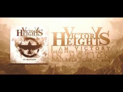 VICTORY HEIGHTS - I Am Victory