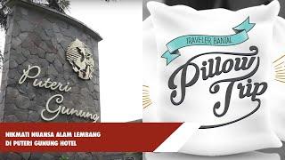 Nikmati nuansa alam Lembang di Puteri Gunung Hotel