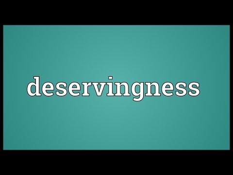 Header of deservingness