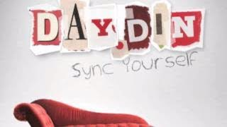 Official - Day.Din - Sync Yourself