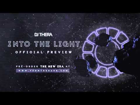 Dj Thera - Into The Light (Official Preview)