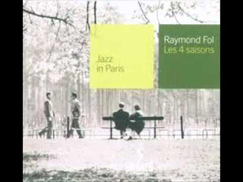 Raymond Fol - 4 Seasons- Spring.