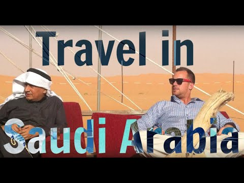 Travel In Saudi Arabia