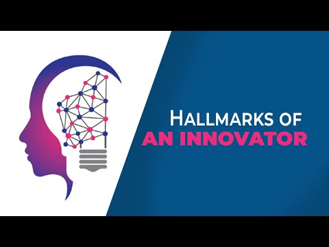 Hallmarks of an Innovator