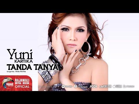 Yuni Kartika - Tanda Tanya [OFFICIAL]