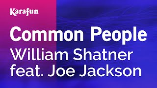 Karaoke Common People - William Shatner *