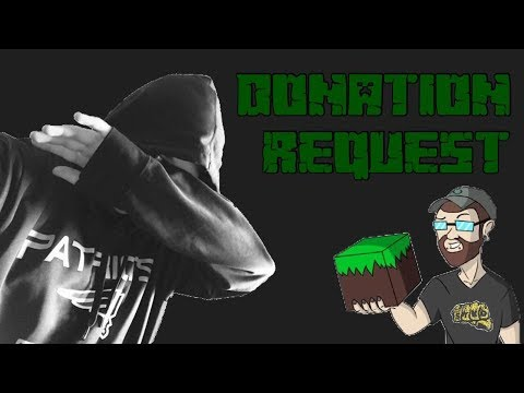 Donation Requested Build!!! [#01]