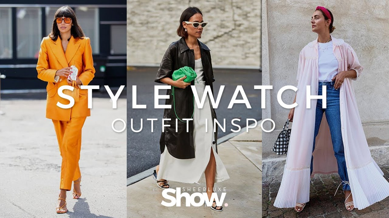Style Watch: Outfits Of The Week & Outfit Inspiration | SheerLuxe Show 1
