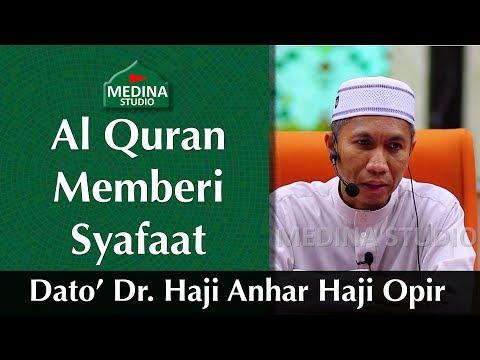 🎬dato'-dr.-haji-anhar-haji-opir---al-quran-memberi-syafaat