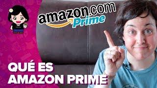 AMAZON PRIME: qué es y qué incluye