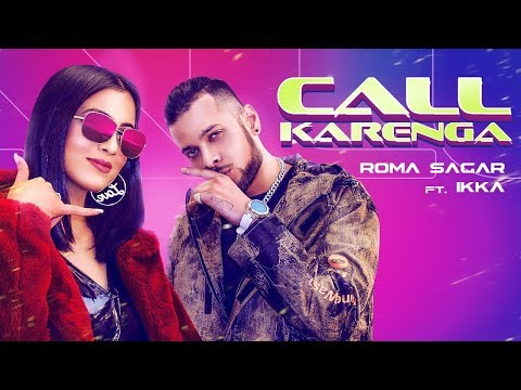 Call Karenga (Official Music Video) Roma Sagar ft. Ikka | Latest Punjabi songs 2020