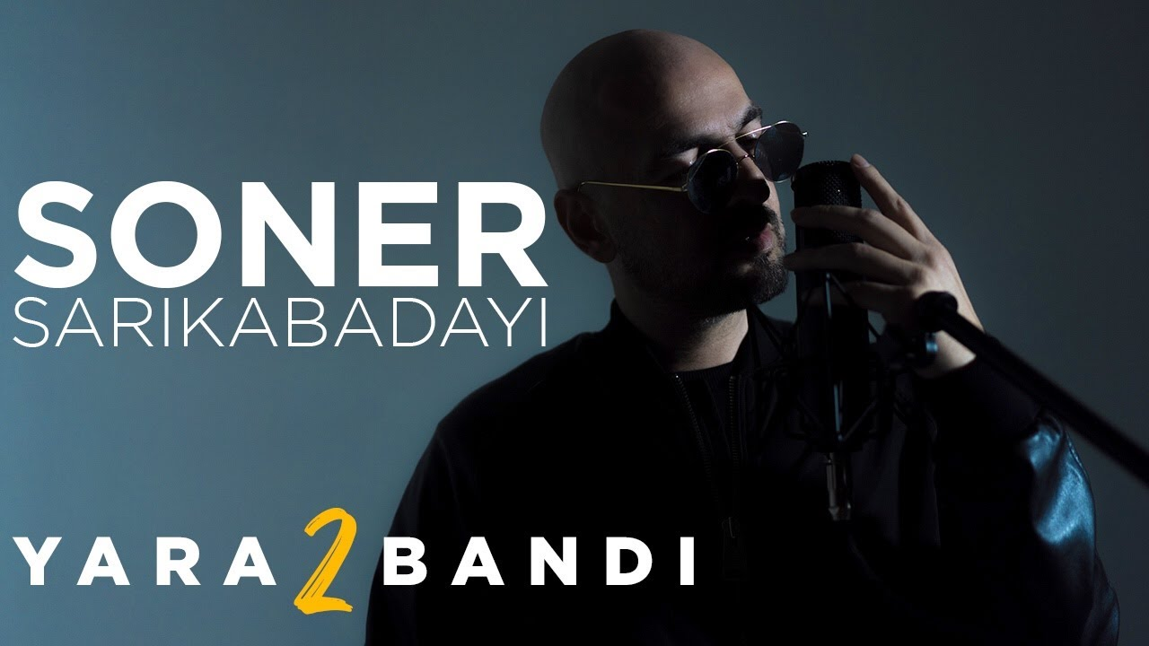 Soner Sarıkabadayı - Yarabandı 2 (Official Video)