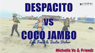 DESPACITO vs COCO JAMBO - Luis Fonsi & Justin Bieber | Michelle Vo and Friends | ZUMBA FITNESS