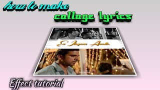 How to make collage effect/ block and white colour effect/making lyrics video/eagletech tamil