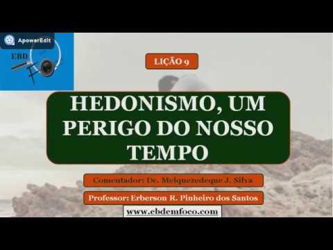 Lição 9 - Hedonismo, um perigo do nosso tempo