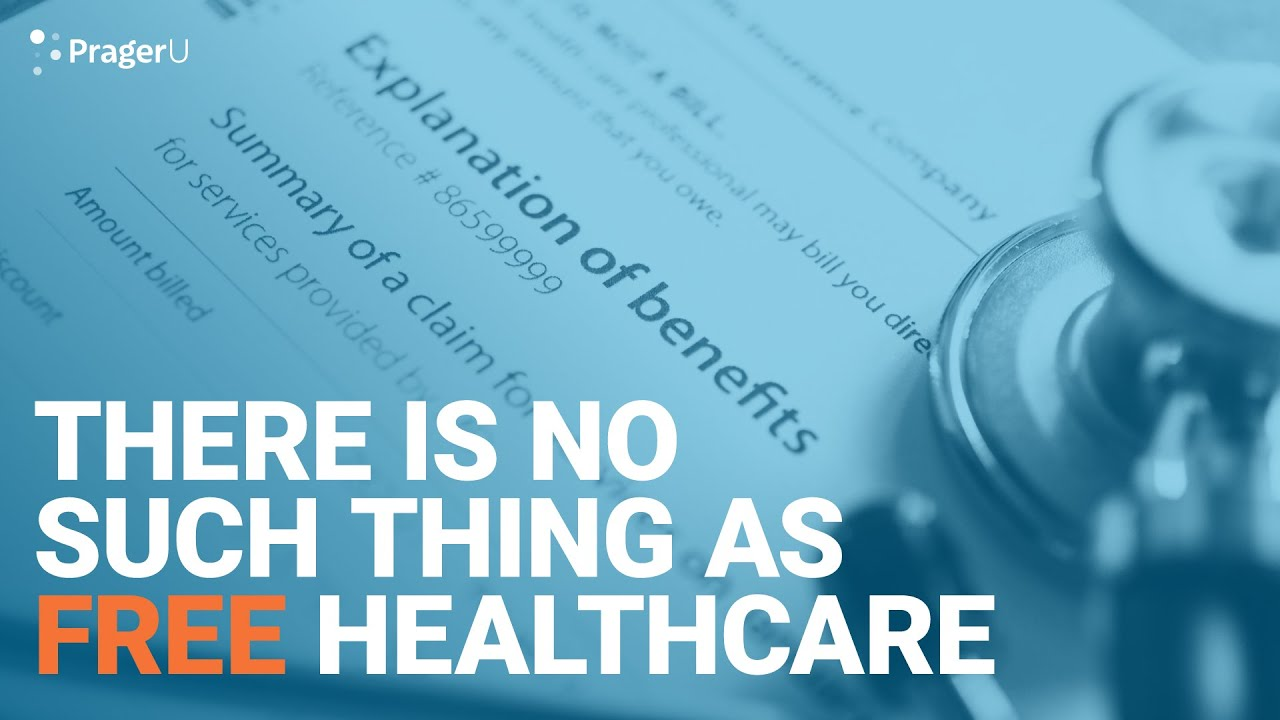 There Is No Such Thing As Free Healthcare