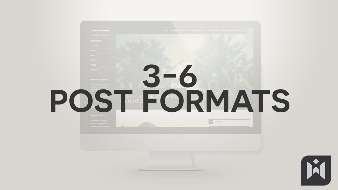 WordPress for Beginners 2015 Tutorial Series | Chapter 3-6: Post Formats