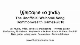 The Unofficial Welcome Song Commonwealth Games 2010