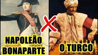 Napoleão Bonaparte vs O Turco (Primeiro computador de xadrez)