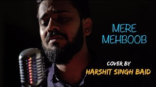 Mere Mehboob Unplugged cover by Harshit Singh Baid Mp3 Song Download