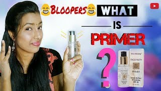 How To Apply Primer And Bloopers ||😂 See My Mistakes😂
