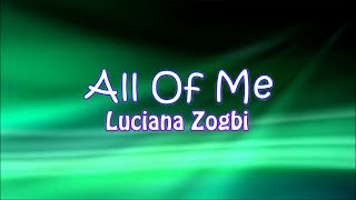 All Of Me - Luciana Zogbi Cover - Lyrics On Screen