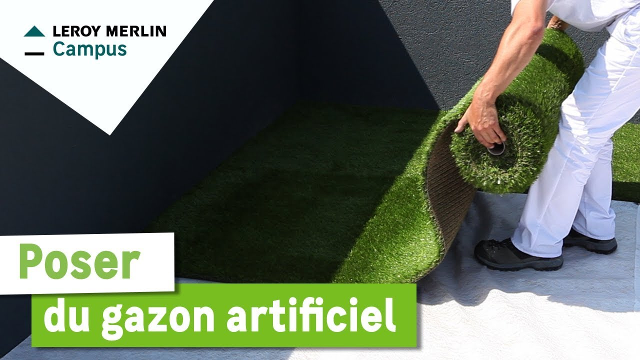 Aménagement Terrasse Faux Gazon Comment Poser Du Gazon Artificiel Leroy Merlin Youtube