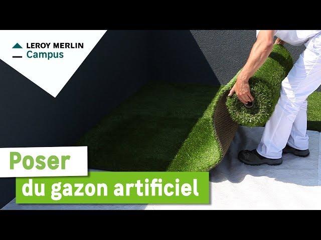 Comment Poser Du Gazon Artificiel Leroy Merlin Youtube