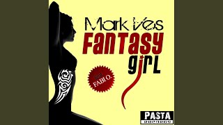 Fantasy Girl (Club Mix)
