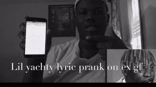 vuclip Song lyric prank on ex girlfriend lil yachty 1 night