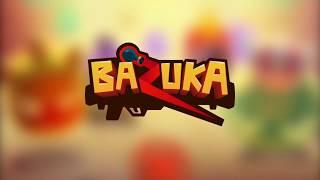 Bazuka Game Introducing