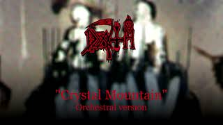"Death ""Crystal Mountain"" (VST Orchestra)"