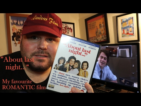About Last Night ( 1986 ) | my favourite romantic film of all time